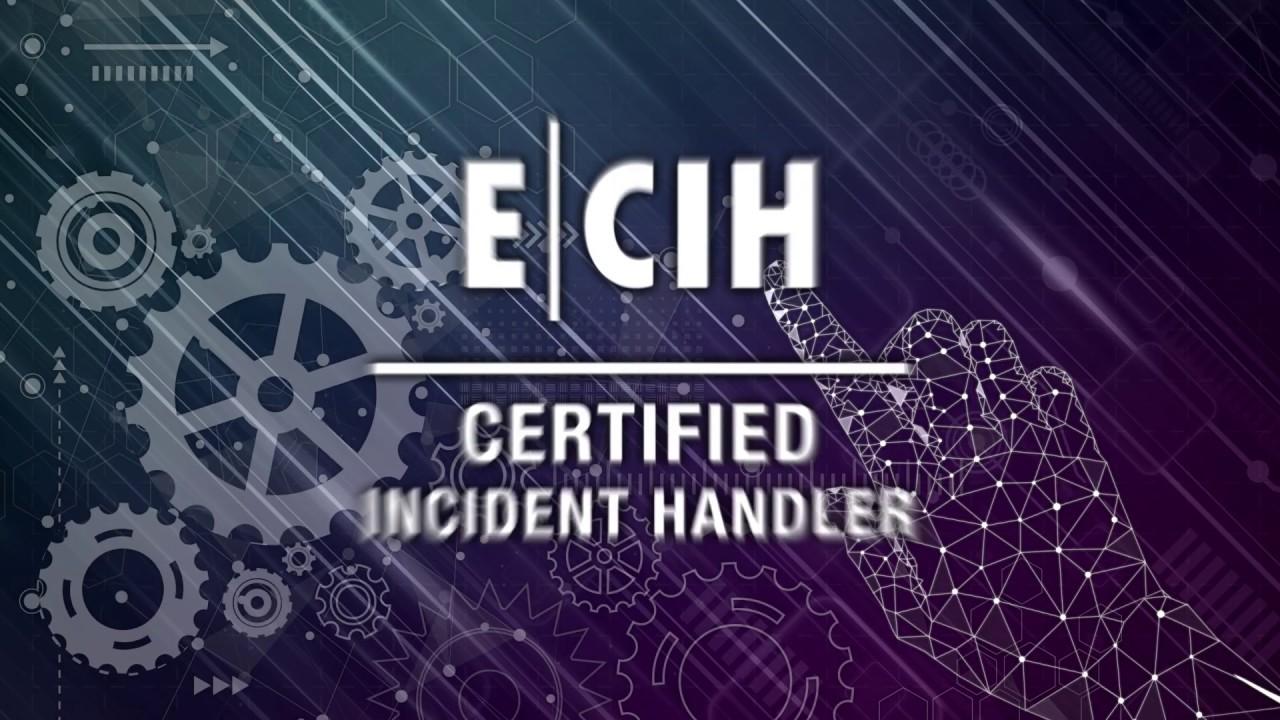 EC-Council Certified Incident Handler (ECIH)