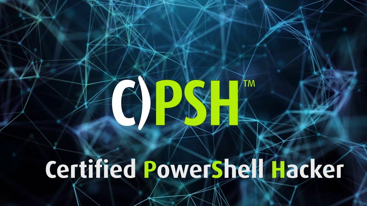 Certified PowerShell Hacker C)PSH